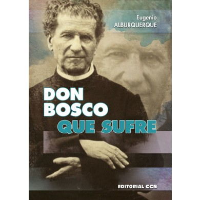 Don bosco que sufre - Alburquerque Frutos, Eugenio