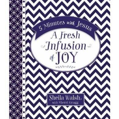 5 Minutes with Jesus: A Fresh Infusion of Joy