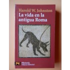 La vida en la antigua Roma - Harold W. Johnston