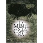 La mente en la caverna - Lewis-williams, David